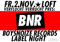 Verflucht Verrucht opening with: Boysnoize Records Label Night