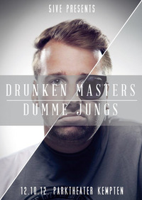 5ive presents - Drunken Masters / Dumme Jungs
