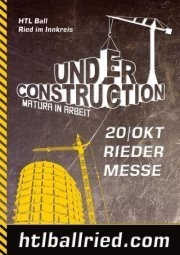 HTBLA Ball Ried 2012 -- Under Construction - Matura in Arbeit