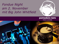 Fondue Night mit Big John Whitfield