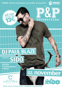 P & P Soundystem hosted by Sido