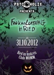 PsycoholiX presents: Fear and Loathing in Ried