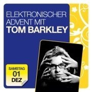 Elektronischer Advent mit Tom Barkley