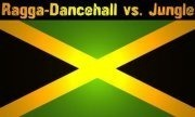 Ragga Dancehall vs. Jungle