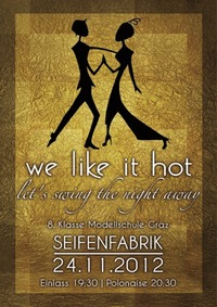 We like it hot - let's swing the night away