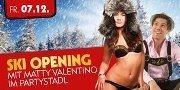 Ski Opening mit Matty Valentino