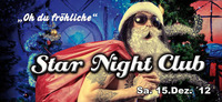 Star Night Club - oh du fröhliche