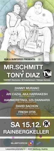 Kuk  Subforce presents: Mr.Schmitt  Tony Diaz