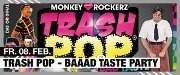 Trash Pop -- BD Taste Partyyyyy