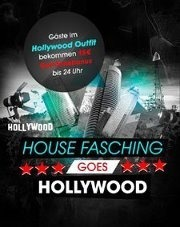 House-Fasching goes Hollywood