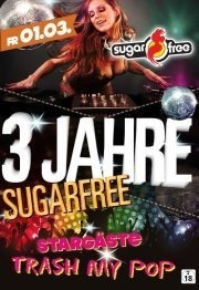 3 Jahre Sugarfree - Trash my Pop Live