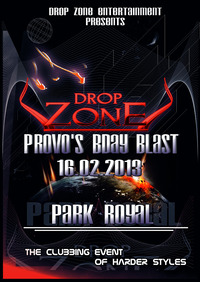 Drop Zone - Provo's Bday Blast