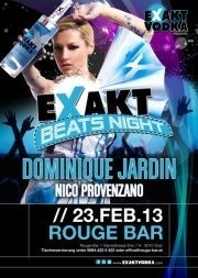 Exakt Beats Night mit Dominique Jardin & Nico Provenzano
