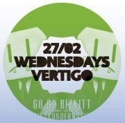Wednesday Vertigo: Gogo Bizkitt (London/ Uk)