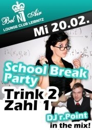 Semesterferien / School Break Party