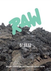 RAW30 - monthly dubstep&bass thursdays