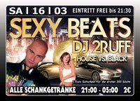 Sexy Beats mit Dj 2Ruff