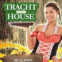 Tracht meets House