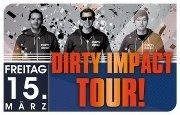 Dirty Impact Tour