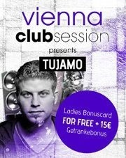 Vienna Club Session presents Tujamo