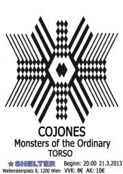 Cojones + Monsters of the Ordinary + Torso Shelter
