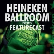 Heineken Ballroom ft. Featurecast