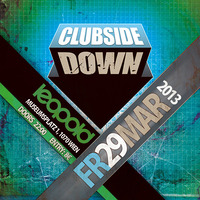 Clubside Down pres. Enzo Siffredi (uk) & many more
