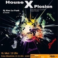 House X-Plosion