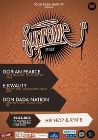 Supreme Stylez starring Dorian Pearce (graz) & E. Kwality (vienna)
