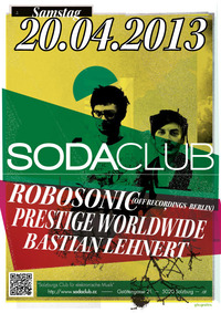 Robosonic (off Recordings) Prestige Woroldwide & Bastian Lehnert