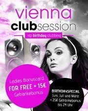 Vienna Club Session  - VIP Birthday Clubbing