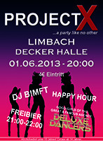 Project X ...a party like no other