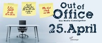 Out of Office - Das Media Come2gether