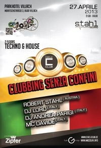 Techno & House: Clubbing senza confini mit Robert Stahl, Dj Lord, Dj Andrea Parigi & Mc Davide