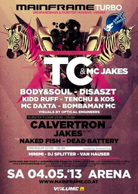 Mainframe Turbo feat. TC  Mc Jakes, Calvertron, Jakes
