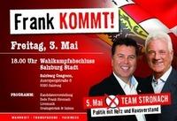 Frank kommt! Wahlkampf-abschlussveranstaltung