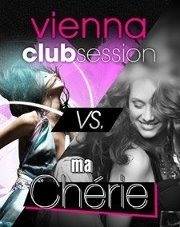 Vienna Club Session Vs. Ma Cherie