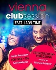 Vienna Club Session feat Lady Time  Part 2