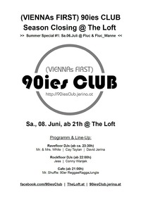 90ies Club: The Loft Season Closing