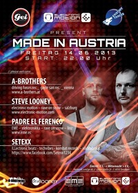 Made In Austria  A-Brothers, Steve Looney, Padre El Ferenco & Setexx