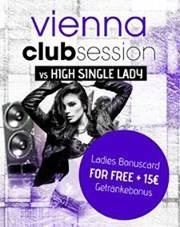 Vienna Club Session - High Single Lady