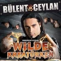 Bülent Ceylan - Wilde Kreatürken