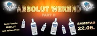 Absolut Weekend Part II