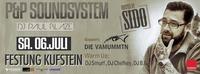 Hosted by Sido - P&P Soundsystem mit DJ Paul Blaze
