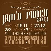 Kussmaul pres. Jam´n Punch 2013 am Spittelberg