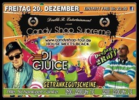 Candy Shop Supreme mit Dj C-Juice  Dj 2Ruff
