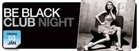 Be Black Club Night