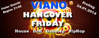 Viano Hangover Friday