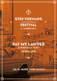 Step Forward X Pay My Lawyer Exhibition & After Party