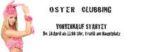Oster Clubbing 2014 - Part Vl -@Niederösterreich Halle 10